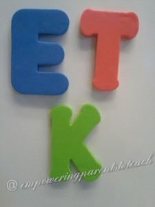Empowering Parents to Teach: Foam letters