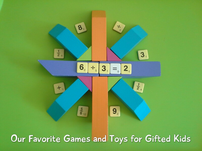 Empowering Parents to Teach- Our Favorite Games and Toys for Gifted Kids